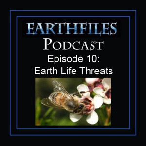 Episode 10 -  Earth Life Threats