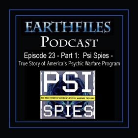 Episode 23 - Part 1:  Psi Spies - True Story of Americas Psychic Warfare Program