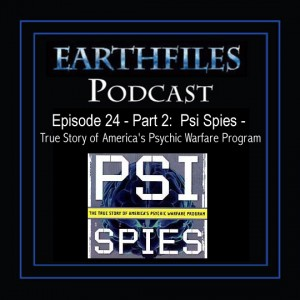 Episode 24 - Part 2:  Psi Spies - True Story of America's Psychic Warfare Program