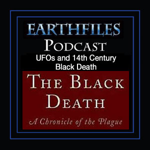 Episode 38 - UFOs and 14th Century Black Death