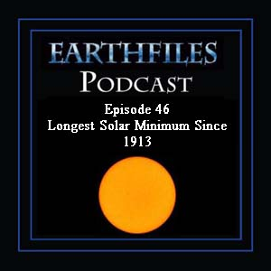 Episode 46 - Longest Solar Minimum Since 1913