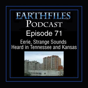 Eerie, Strange Sounds Hard in Tennessee and Kansas