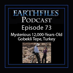Episode 73 - Mysterious 12,000-Years-Old Gobekli Tepe, Turkey
